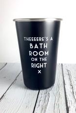 Mistaken Lyrics: There's a Bathroom on the Right Tumbler