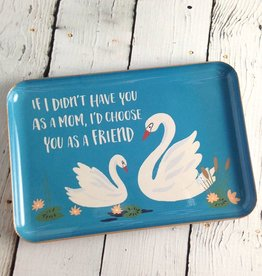 If I Didn't Have You As A Mom Swan Medium Catchall Dish