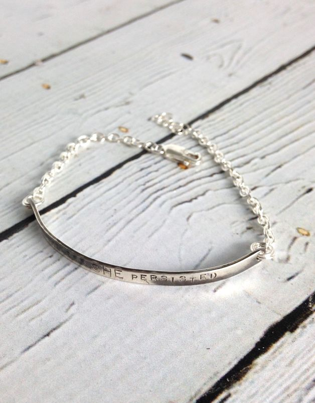"Handmade Shiny Silver Bracelet with ""Nevertheless She Persisted"""