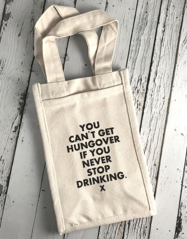 You Can't Get Hungover Two Bottle Wine Tote