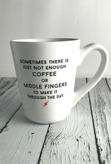 Not Enough Middle Fingers Mug