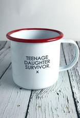 Teenage Daughter Survivor Enamel Mug