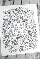 Here Is Good Print
