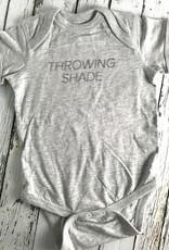 Throwing Shade Onesie 6-12 Month