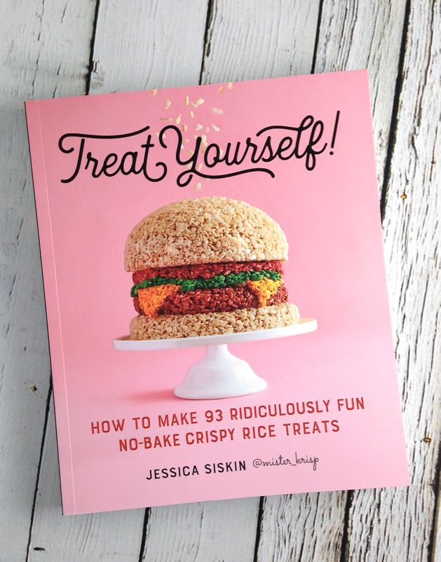 Treat Yourself! How to Make 93 Ridiculously Fun No-Bake Crispy Rice Treats