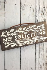"""""""No Soliciting"""" Pine Plank Sign"""