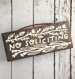 """No Soliciting"" Pine Plank Sign"