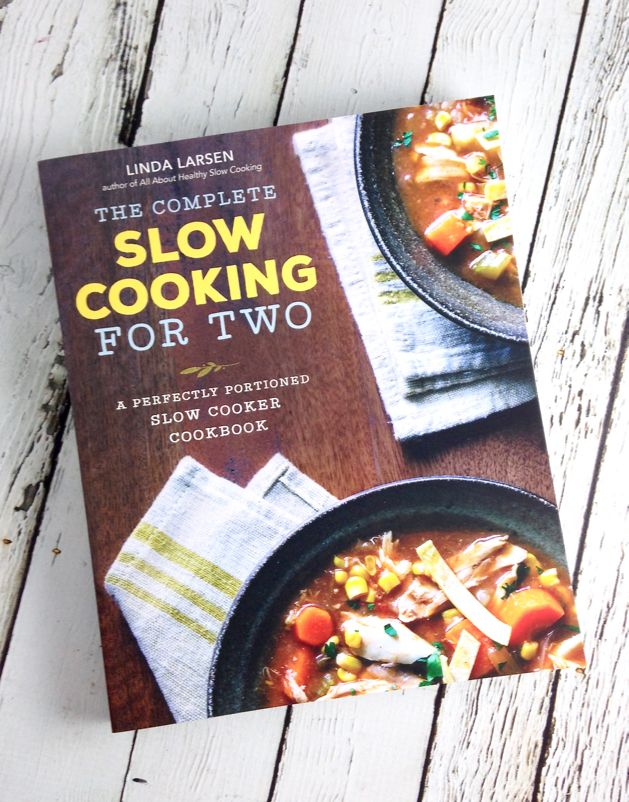 The Complete Slow Cooking for Two