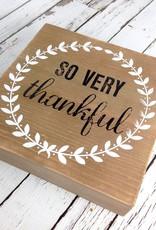 "Square ""So Very Thankful"" Decorative Block Sign"