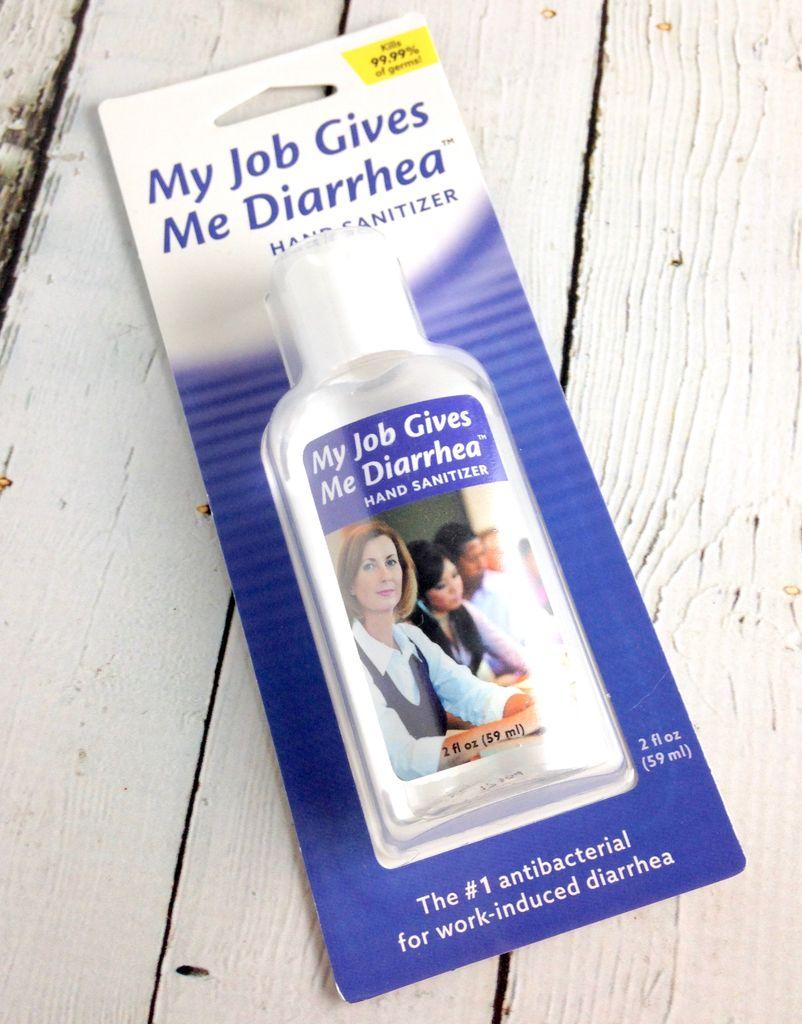 Job Gives Me Diarrhea Hand Sanitizer