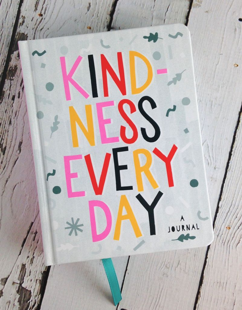 Kindness Every Day A Journal