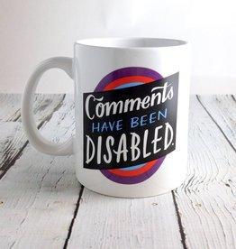 Comments Disabled Mug