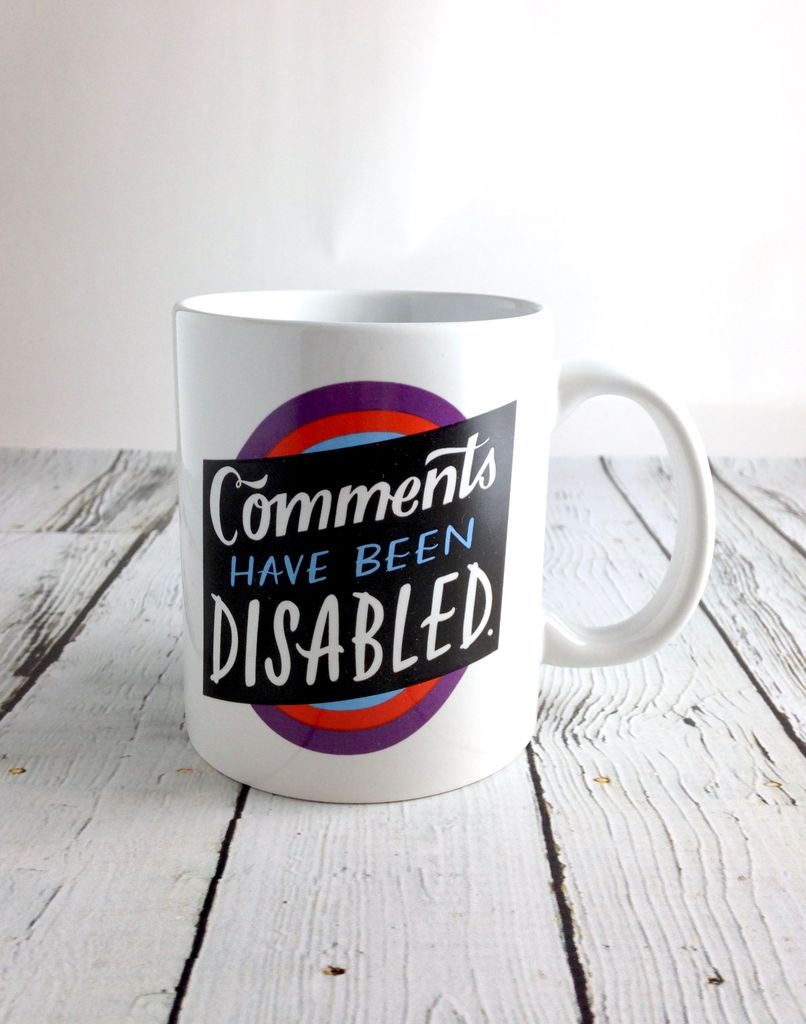 Comments Disabled Mug