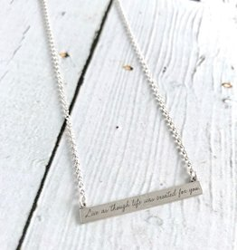 """Handmade Maya Angelou """"live as though life was created for you"""" Necklace"""