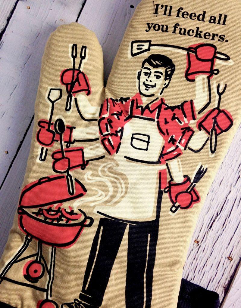 Feed You Fuckers Oven Mitt