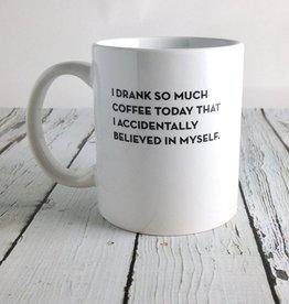 Believed Mug