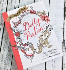 She Said It Best: Dolly PartonWit & Wisdom to Color and Display