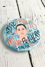 Time for Action pincause button by Sheriden VanHoy and inspired by the speech of Stoneman Douglas survivor Emma Gonzalez.
