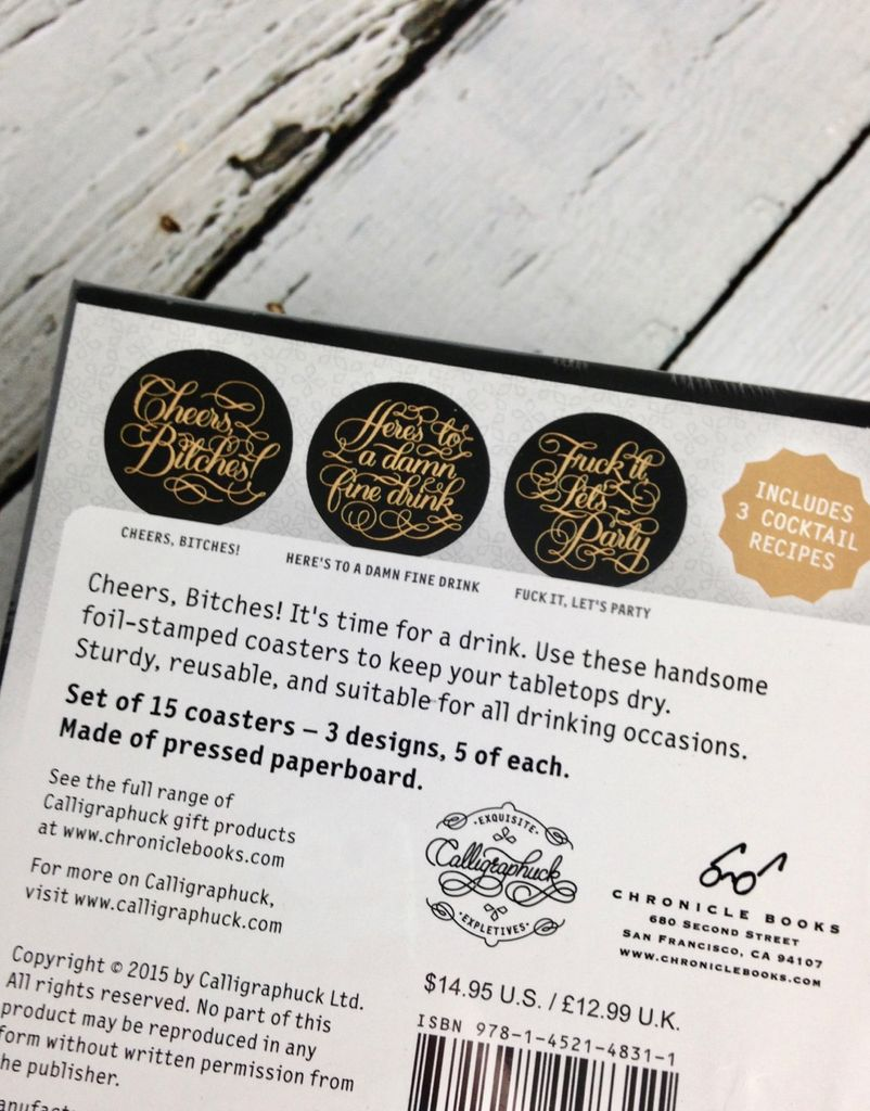 Cheers, Bitches!15 Coasters