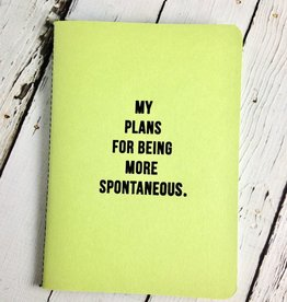 My Plans for Being More Spontaneous Journal
