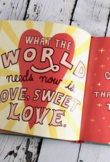 What The World Needs Now Is Love Book