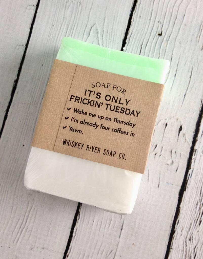 Frickin Tuesday Soap