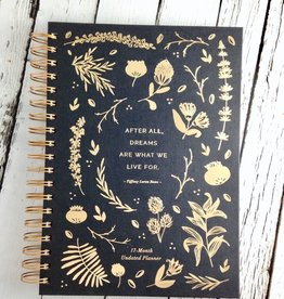 After All, Dreams Are What We Live For : 17 Month Undated Planner