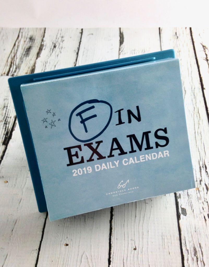 F in Exams 2019 Daily Calendar
