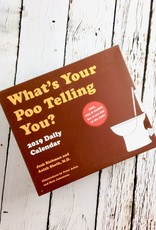 What's Your Poo Telling You? 2019 Daily Calendar
