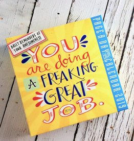 You are Doing a Freaking Great Job 2019 Daily Desk Calendar