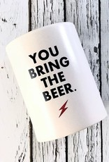 """""""You Bring The Beer"""" Insulated Beverage Holder"""