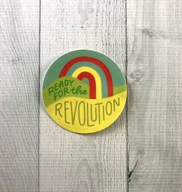 Ready for the Revolution Round Vinyl Sticker