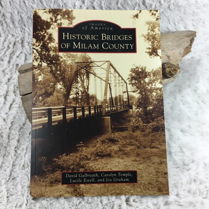 Historic Bridges of Milam County Book