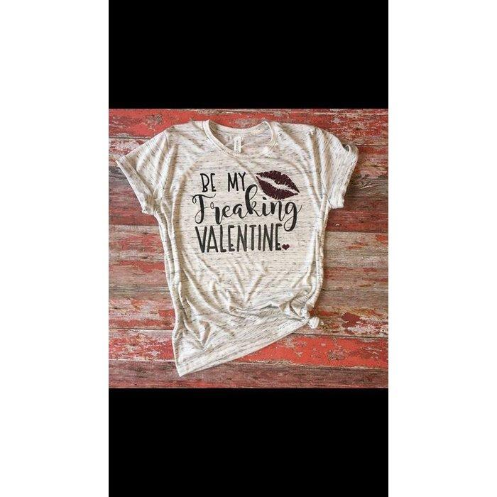 Be My Freakin Valentine T-Shirt