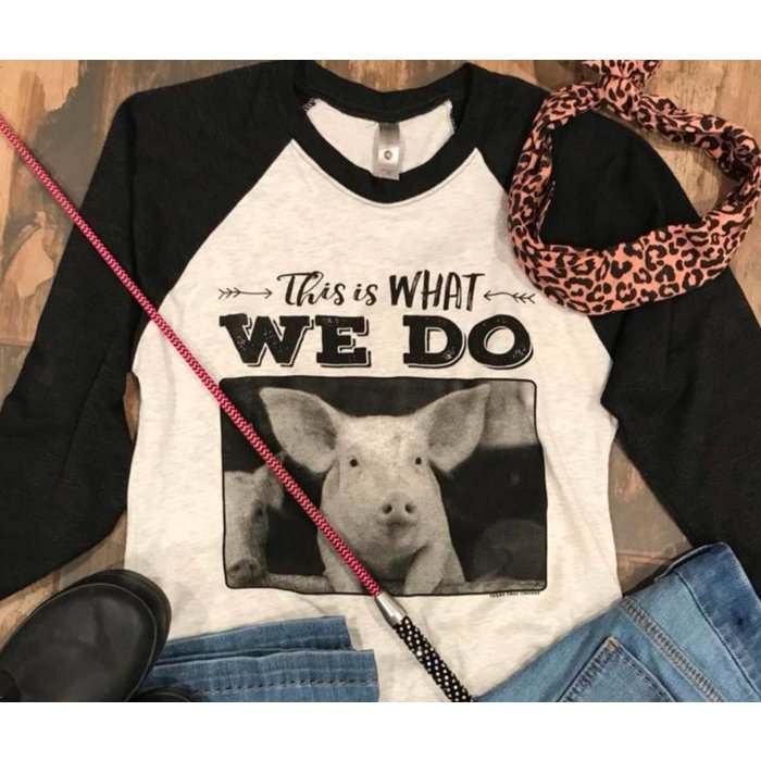 YOUTH - This is What We Do Pig Raglan