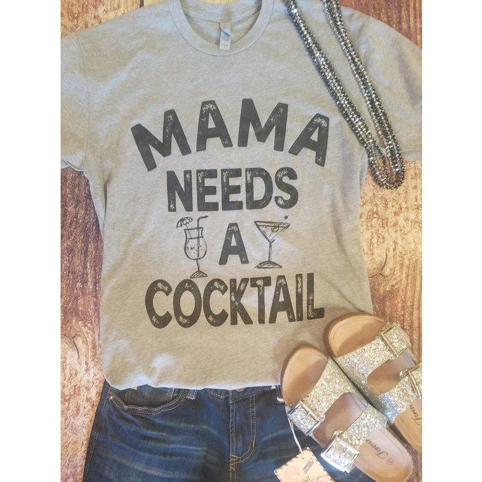 Mama Needs a Cocktail T-Shirt