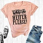 Heifer Please Blush Crew Neck T-Shirt