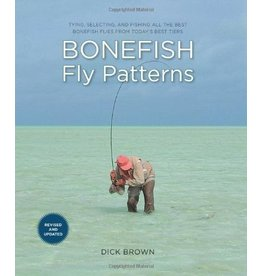 Bonefish Fly Patterns, Dick Brown (2nd Ed.)
