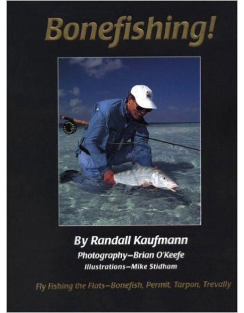 Bonefishing! by Randall Kaufman