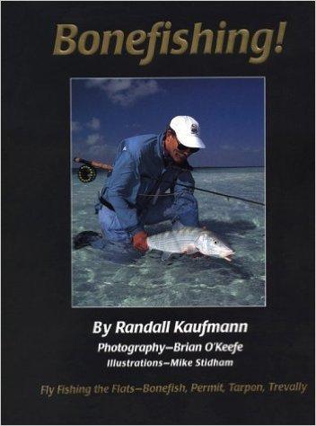 Bonefishing! by Randall Kaufman