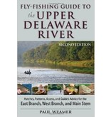 Fly-Fishing Guide to the Upper Delaware 2nd Edition