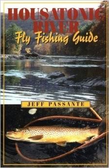 Housatonic River Fly Fishing Guide, PB