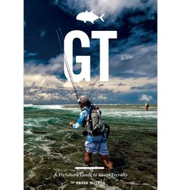 Angler's Book Supply GT: A Fly Fishers Guide To Giant Trevally by Peter McLeod
