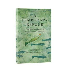Angler's Book Supply Temporary Refuge by Lee Spencer