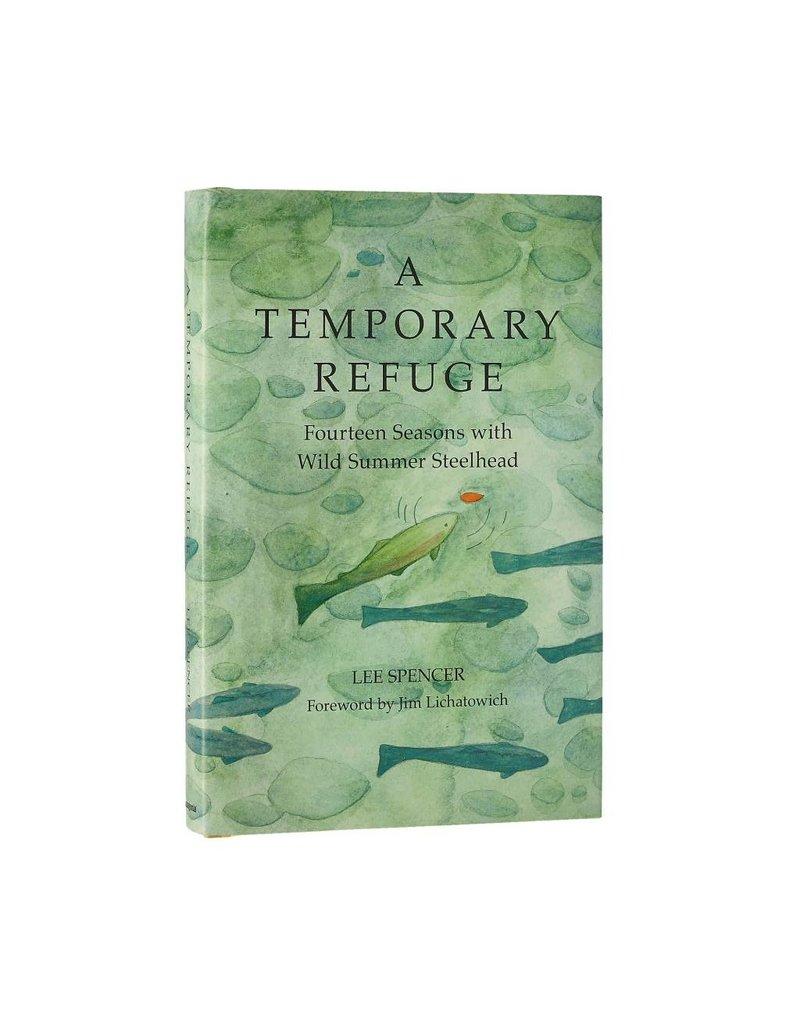 Angler's Book Supply Temporary Refuge by Lee Spencer