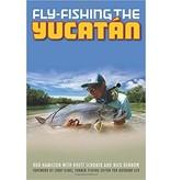 Angler's Book Supply Fly Fishing The Yucatan by Rod Hamilton