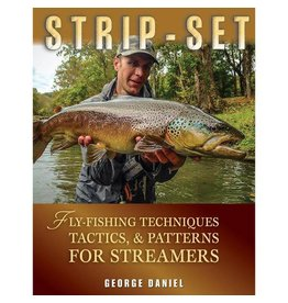Angler's Book Supply Strip-Set: Fly-Fishing Techniques, Tactics, And Patterns For Streamers by George Daniel