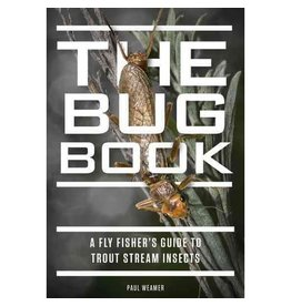 Bug Book A Fly Fisher's Guide by Paul Weamer
