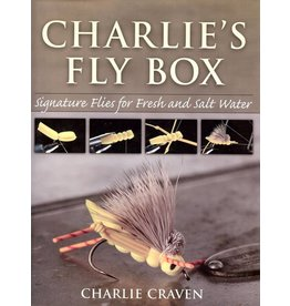 Angler's Book Supply Charlie's Fly Box: Signature Flies For Fresh And Salt Water by Charlie Craven