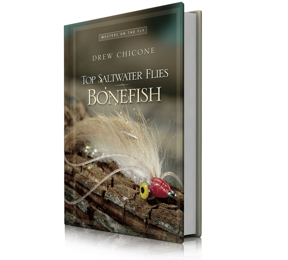 Wild River Press Top Saltwater Flies Bonefish by Drew Chicone